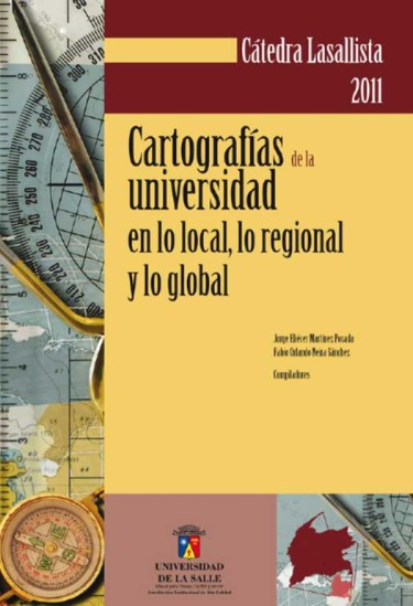 Cartografías de la universidad en lo local, lo regional y lo global