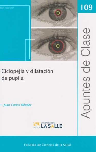 Cicloplejía y dilatación de pupila