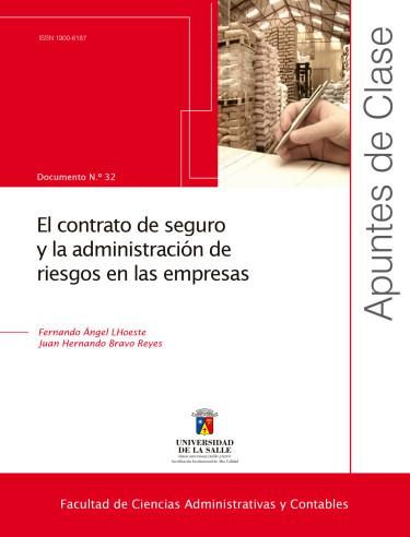 El contrato de seguro y la administración de riesgos en las empresas