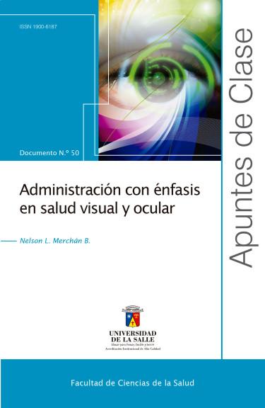 Administración con énfasis en salud visual y ocular