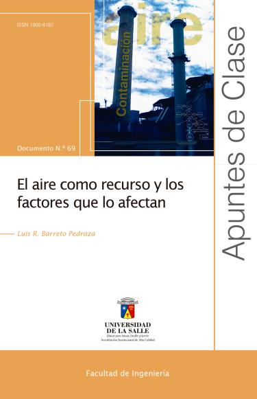 El aire como recurso y los factores que lo afectan