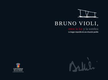 Bruno Violi, entre la luz y la sombra