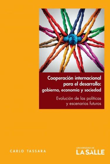 Cooperación internacional para el desarrollo: gobierno, economía y sociedad