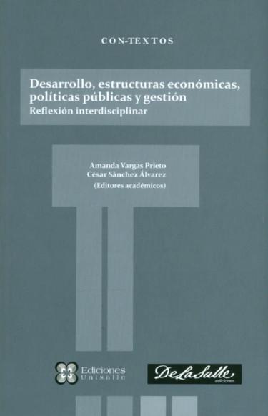 Desarrollo, estructuras económicas, políticas públicas y gestión