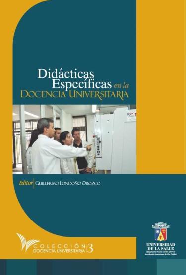 Didácticas específicas en la docencia universitaria