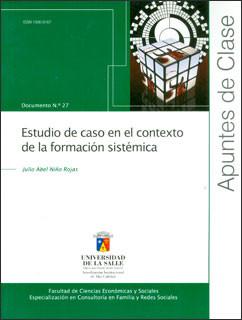 Estudio de caso en el contexto de la formación sistémica