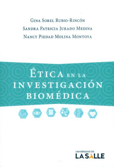 Ética en la investigación biomédica