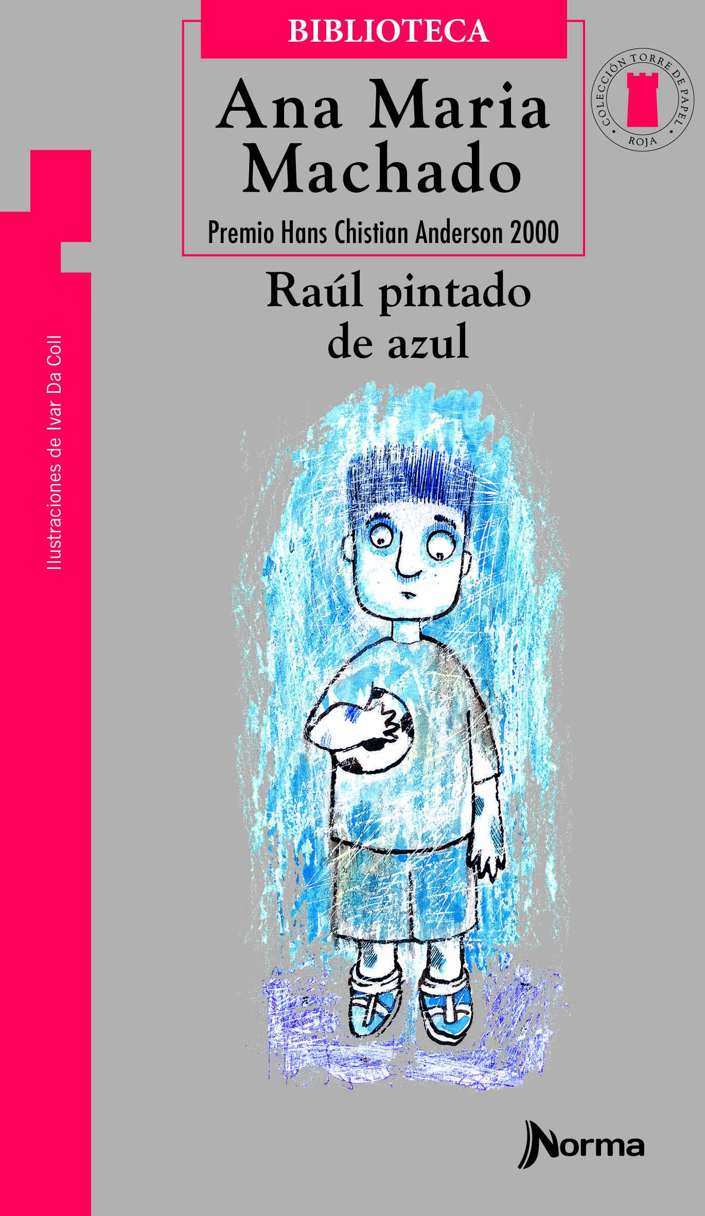 Raúl pintado de azul