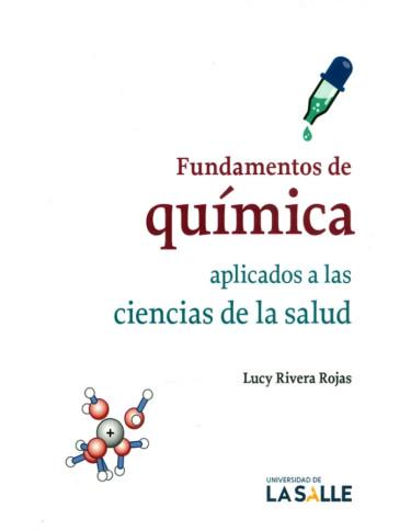 Fundamentos de química aplicados a las ciencias de la salud