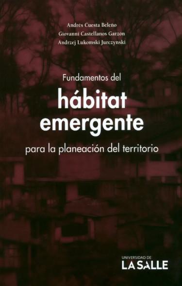 Fundamentos del hábitat emergente para la planeación del territorio