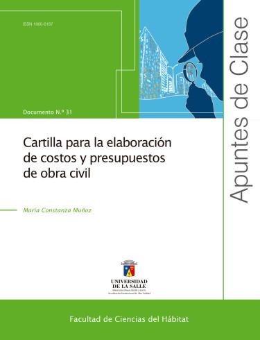 Guía para la elaboración de costos y presupuestos de obra civil