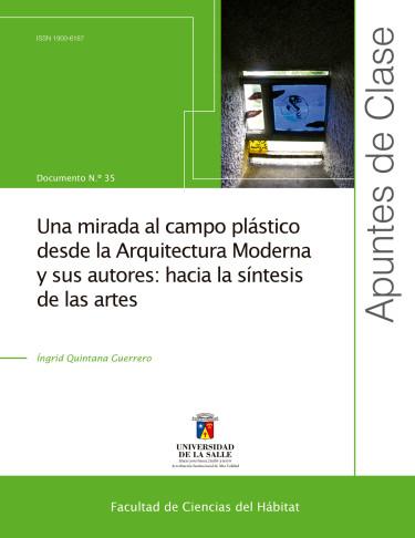 Una mirada al campo plástico desde la arquitectura moderna y sus autores