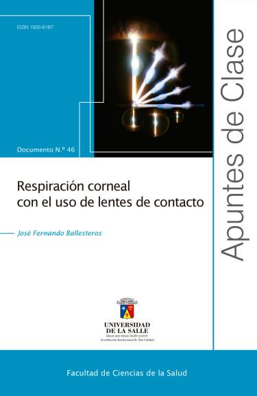 Respiración corneal con el uso de lentes de contacto
