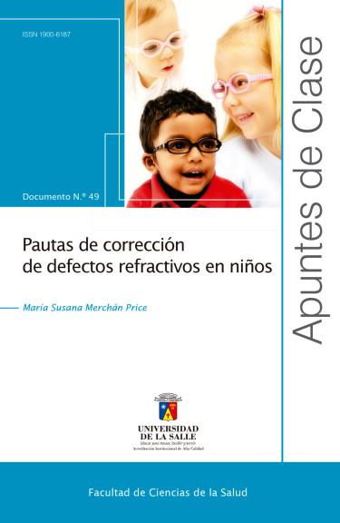 Pautas de corrección de defectos refractivos en niños