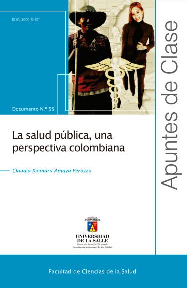 La salud pública, una perspectiva colombiana