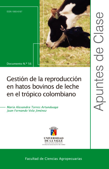 Gestión de la reproducción de hatos bovinos de leche en el trópico colombiano