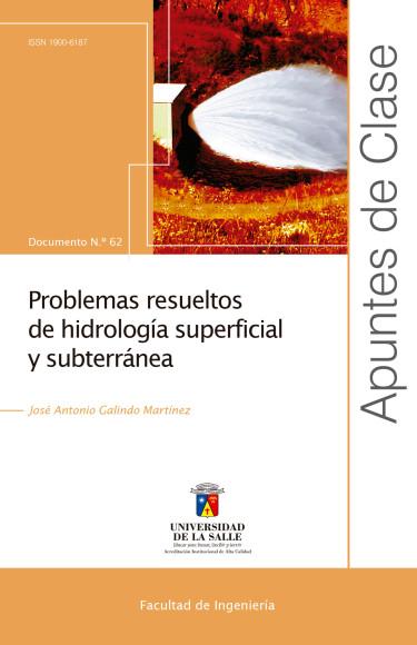 Problemas resueltos de hidrología superficial y subterránea