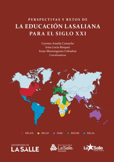 Perspectivas y retos de la educación lasaliana para el siglo XXI