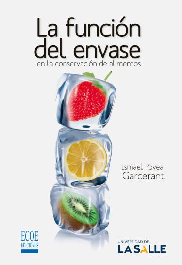 La función del envase en la conservación de alimentos
