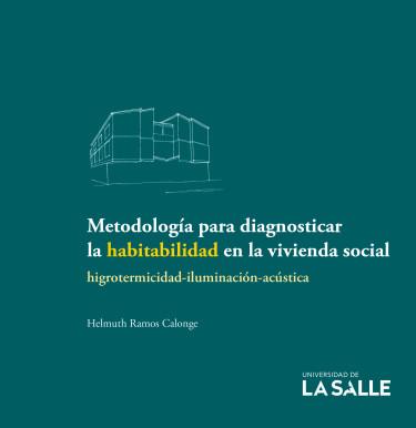 Metodología para diagnosticar la habitabilidad en la vivienda social