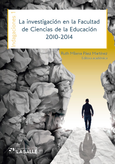 La investigación en la Facultad de Ciencias de la Educación 2010-2014