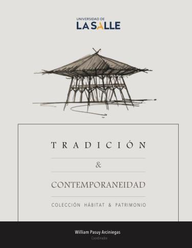 Tradición & contemporaneidad