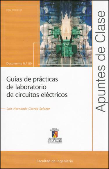 Guías de prácticas de laboratorio de circuitos eléctricos