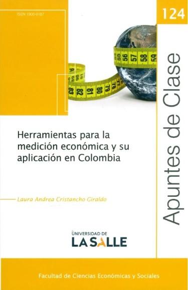 Herramientas para la medición económica y su aplicación en Colombia