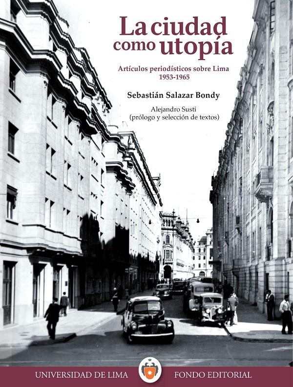 La ciudad Como utopía. 2da. Edición