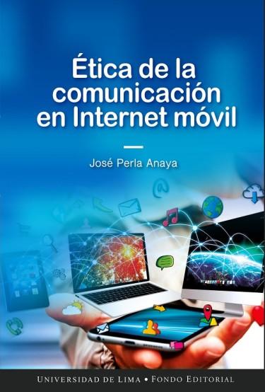 Ética de la comunicación en internet móvil