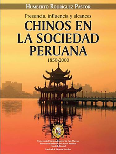 Chinos en la sociedad peruana. 1850-2000