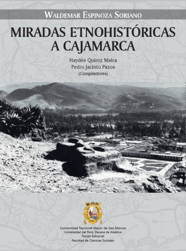 Miradas etnohistóricas a Cajamarca