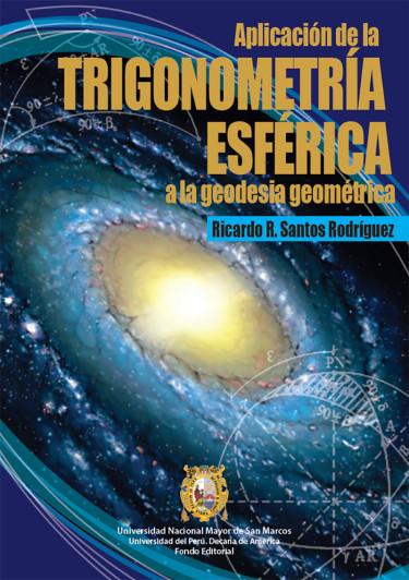 Aplicación de la trigonometría esférica a la geodesia geométrica