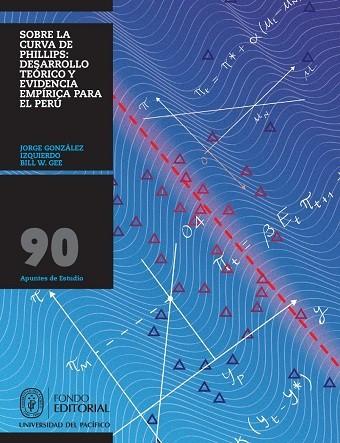 Sobre la curva de Phillips: desarrollo teórico y evidencia empírica para el Perú