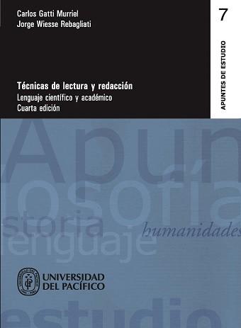 Técnicas de lectura y redacción. Lenguaje científico y académico