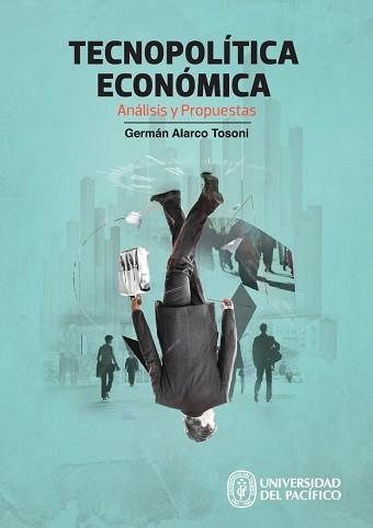 Tecnopolitica económica: análisis y propuestas