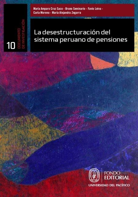La desestructuración del sistema peruano de pensiones