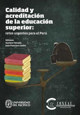 Calidad y acreditación de la educación superior: retos urgentes para el Perú