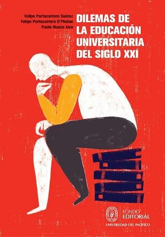 Dilemas de la educación universitaria del siglo XXI