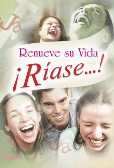 Renueve su Vida ¡Ríase... !