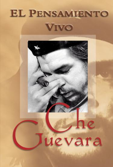 El pensamiento vivo de Che Guevara