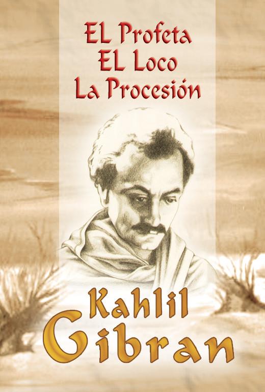 El Profeta; El loco; La Procesión