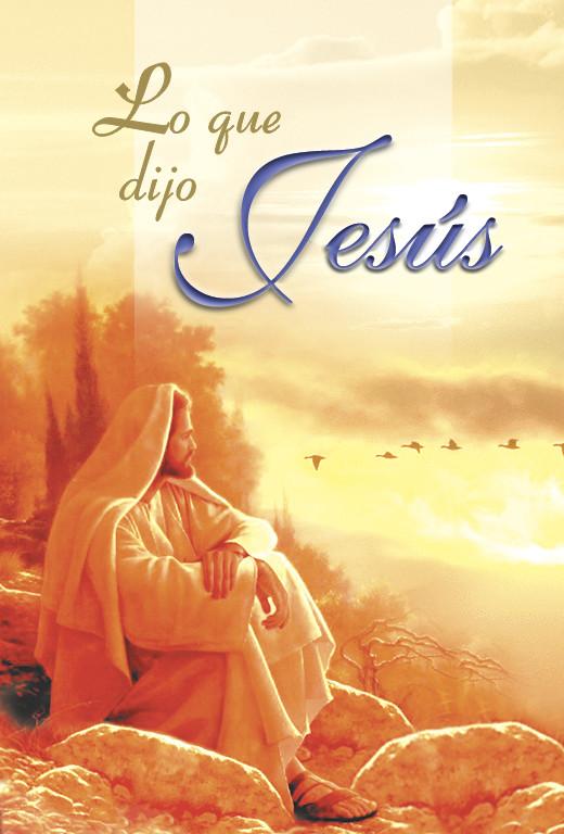 Lo que Dijo Jesús