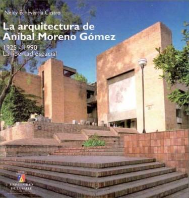La arquitectura de Aníbal Moreno Gómez