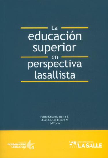 La educación superior en perspectiva lasallista