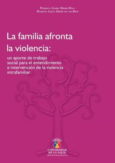 La familia afronta la violencia