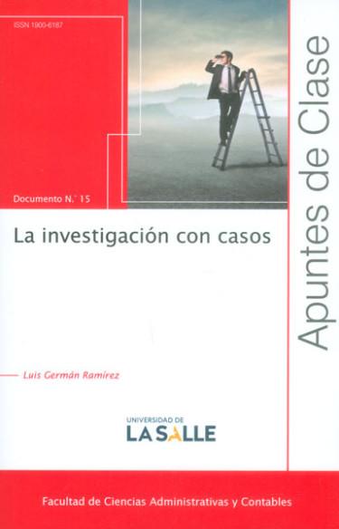 La investigación con casos