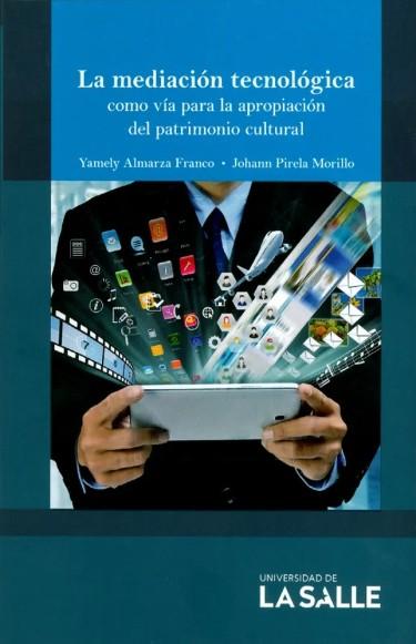 La mediación tecnológica como vía para la apropiación del patrimonio cultural
