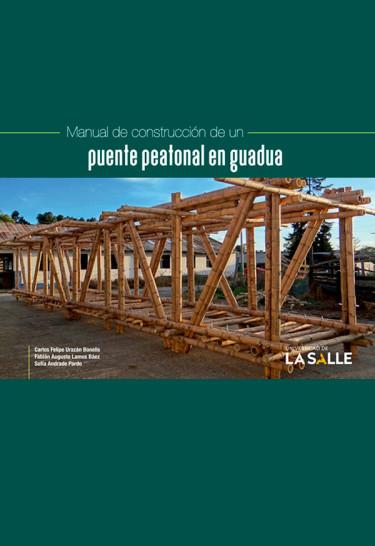Manual de construcción de un puente peatonal en guadua