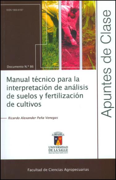 Manual técnico para la interpretación de análisis de suelos y fertilización de cultivos